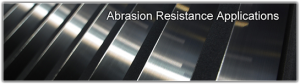 Abrasion Resistant Applications